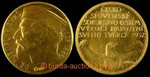 106330 - 1932 ČSR I.  Dukátová medaile, Miroslav Tyrš, Au, 3,49g, prů