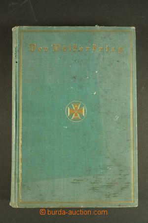 128939 - 1914 BAER, Kasimir Hermann: Der Völkerkrieg; eine Chronik de
