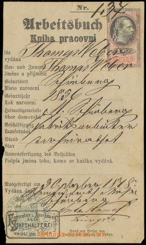 135510 - 1878 PRACOVNÍ KNÍŽKA  na jméno Thomas WEBER, listinný kolek