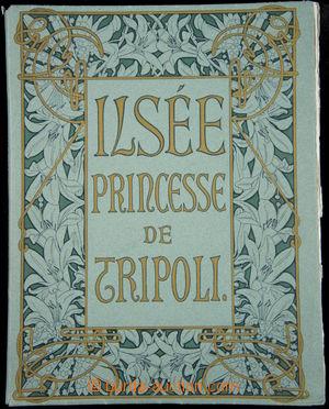 166641 - 1897 MUCHA Alfons (1860–1939) - ILSÉE - PRINCESSE DE TRIPOLI