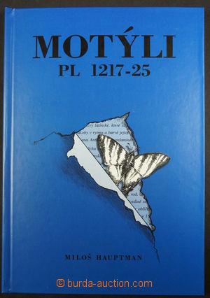 171860 - 1998 HAUPTMAN Miloš: Motýli PL 1217-25, včetně černotisku, v