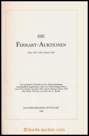 186867 - 1987 DIE FERRARY AUKTIONEN - J. Erhardt, 1987, reprint a sou