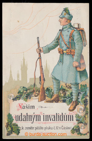 199013 - 1918 ČÁSLAV - Našim udatným invalidům c.k. zeměbr. pěšího pl
