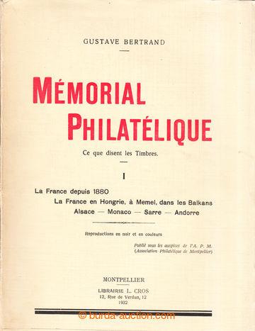 208973 - 1932-1934 FRANCIE / MÉMORIAL PHILATÉLIQUE - CE QUE DISENT LE