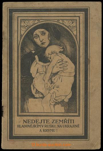 209051 - 1922 MUCHA Alfons (1860–1939), Nedejte zemříti hladovějícím