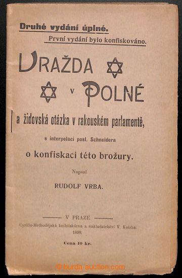 209053 - 1899 VRAŽDA V POLNÉ / druhé úplné vydání, autor Rudolf Vrba,