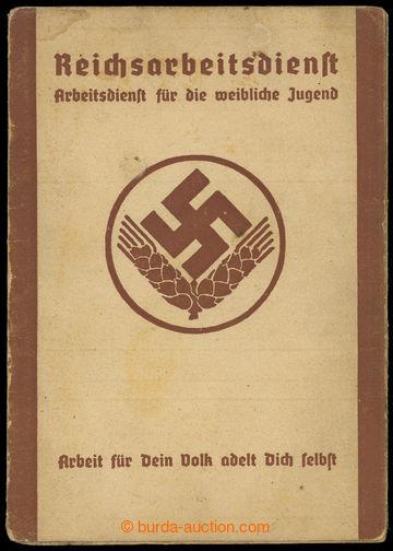 209276 - 1940 NĚMECKO / SUDETY  průkaz RAD Reichsarbeitdienst - Říšká