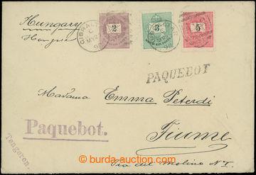 209495 - 1898 PAQUETBOT / dopis do Fiume původně zaslaný z Uher, vyfr