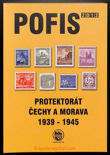 210330 - 2013 POFIS / Protektorát Čechy a Morava 1939-1945; specializ
