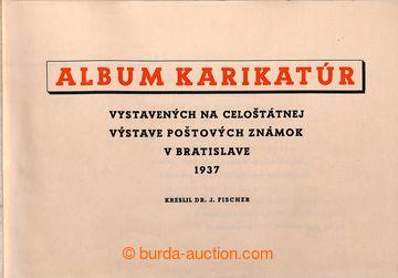 214913 - 1937 ALBUM KARIKATÚR / VÝSTAVA BRATISLAVA 1937  zajímavé