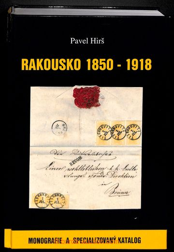 215551 - 2006 HIRŠ Pavel: RAKOUSKO 1850-1918, Monografie a specializ