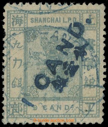 217259 - 1873 SHANGHAI Mi.56, Malý Drak 9 candarins s modrým přeti