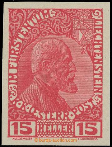 217408 - 1917 Mi.IB, NEVYDANÁ FJ I. 15h červená (Koloman Moser) ne