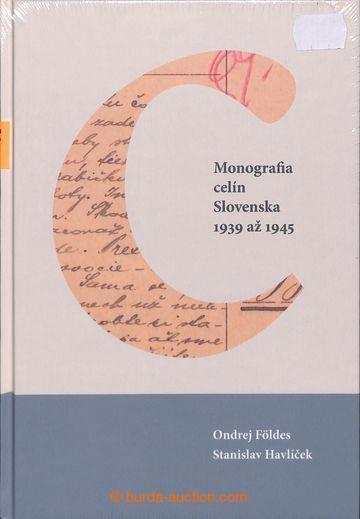 221570 - 2019 Monografie celin Slovenska 1939 - 1945, O. Földes a S.