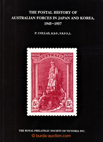223949 - 1994 Collas, P. - THE POSTAL HISTORY OF AUSTRALIAN FORCES IN