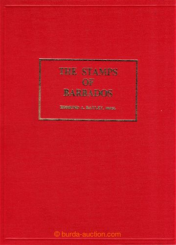 223955 - 1989  Bayley, Edmund A. - THE STAMPS OF BARBADOS. Published