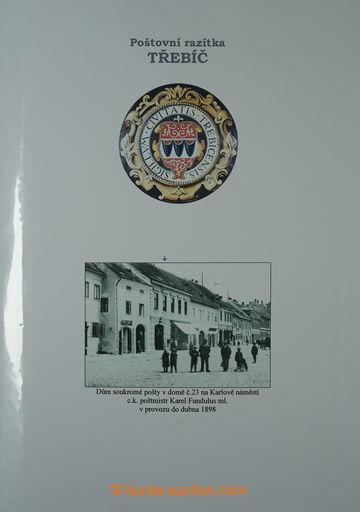 225372 - 1829-1918 [SBÍRKY]  TŘEBÍČ - REGIONÁLNÍ SBÍRKA POŠTO