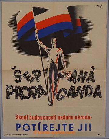 229316 - 1939 BOHEMIA-MORAVIA / ŠEPTANÁ PROPAGANDA, čtyřbarevný