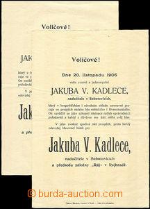 37852 - 1906 electoral poster Jacob V. Kadlece from Sobotovic, 2 pcs