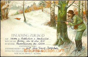 39855 - 1915 MYSLIVOST  barevná lito pohlednice jako pozvánka na h