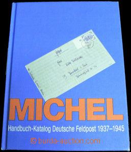 42223 - 2002 Michel Guide - Catalogue Deutsche Feldpost (Field-Post)