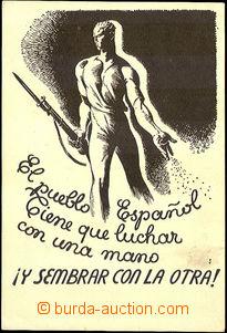 42644 - 1938 Spain - civil war, agitation  B/W postcard, Un, 1 broke