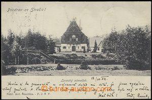 57706 - 1904 Strašice - hunting lodge; long address, Us, good condi
