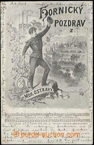 57814 - 1900 Moravská Ostrava - Hornický pozdrav, obrazová kolá�