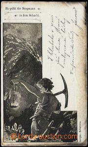 57830 - 1899 HORNICTVÍ  horník s krumpáčem  v šachtě; DA, nepr
