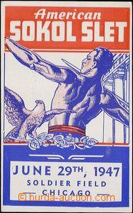 62747 - 1947 SOKOL  American Sokol, slet amerických Sokolů v Chica
