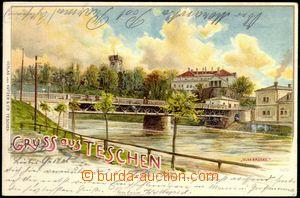 67439 - 1899 ČESKÝ TĚŠÍN / CIESZYN (Teschen) - litografie, most