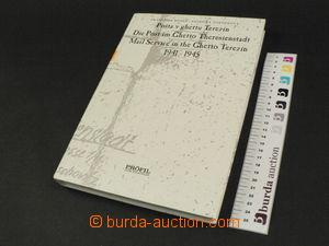 68310 - 1996 Beneš, Tošnerová: Pošta v ghettu Terezín 1941–1945, vyd