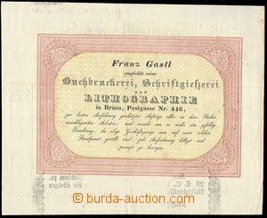 71404 - 1840 prozatimní bill, firm Franz Gastl Brno (Knihtisk and l